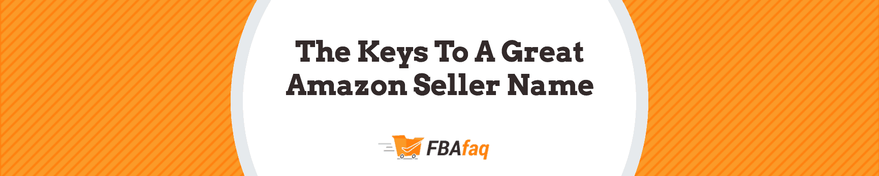 Blog heading - Amazon Store Name Ideas: Choosing The Perfect Seller Name
