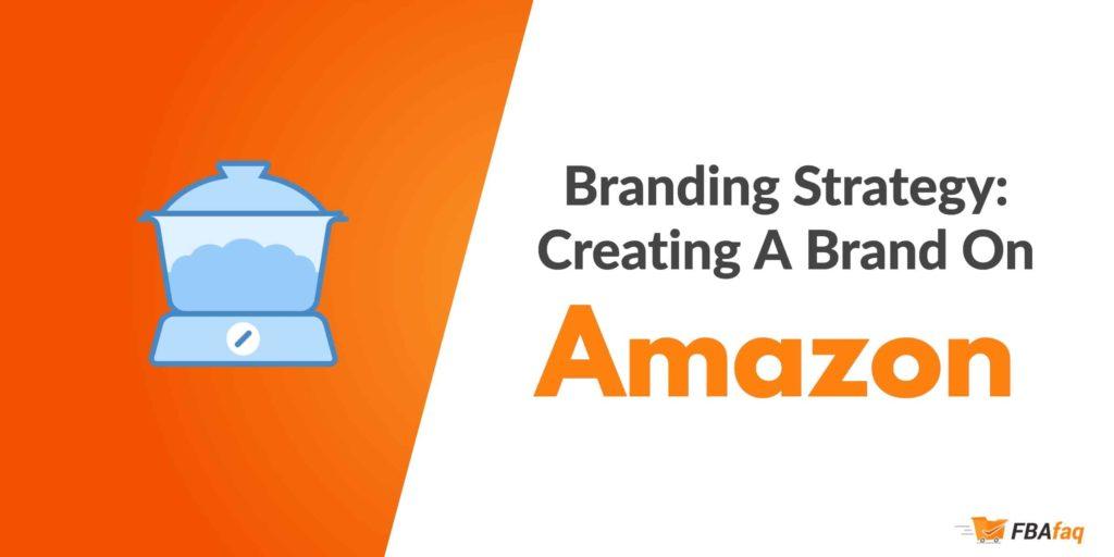 Amazon branding strategy