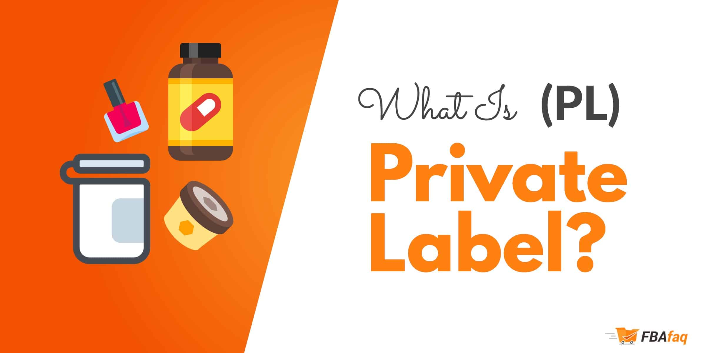 What is private label